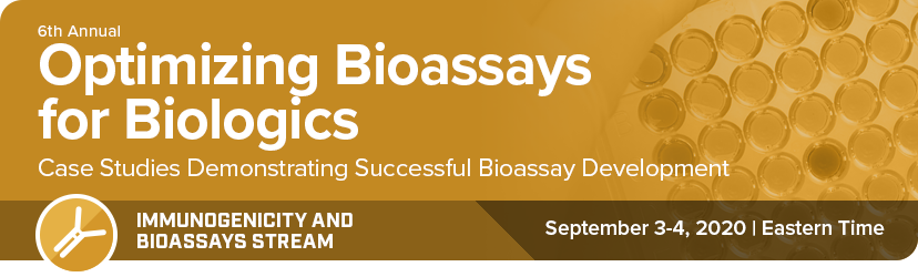 Optimizing Bioassays for Biologics conference, May 7-8 2020