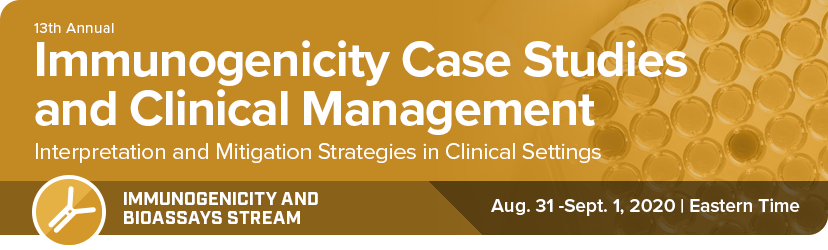 Immunogenicity Case Studies and Clinical Management, May 4-5 2020